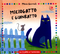 Miciogatto e Gianratto