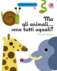 Ma gli animali... sono tutti uguali?