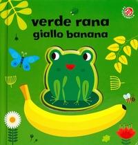 Verde rana, giallo banana
