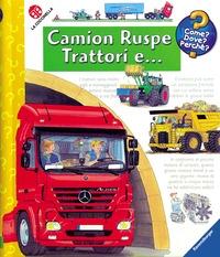 Camion, ruspe, trattori e...
