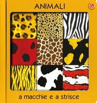 Animali a macchie e a strisce
