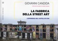 La fabbrica della street art