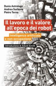 Il lavoro e il valore all'epoca dei robot