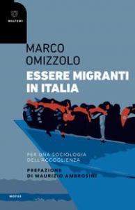 Essere migranti in Italia