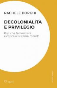 Decolonialità e privilegio