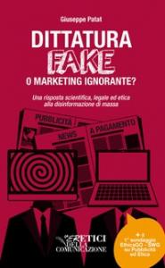 Dittatura Fake o marketing ignorante?