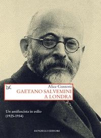 Gaetano Salvemini a Londra