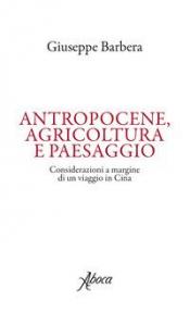 Antropocene, agricoltura e paesaggio