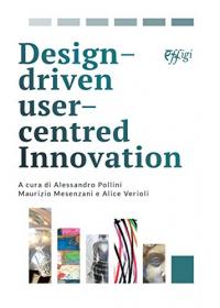 Design-driven user centred innovation