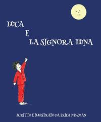 Luca e la Signora Luna