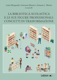 La biblioteca scolastica e le sue figure professionali