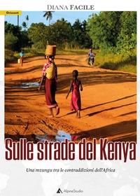 Sulle strade del Kenya