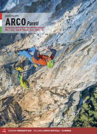 Vol. 1: Arco, Torbole, Biacesa, Tenno, Padaro, Dro