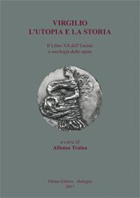 Virgilio, l'utopia e la storia