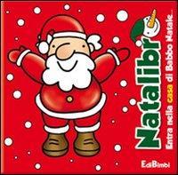 Entra nella casa di Babbo Natale...