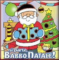 Si parte, Babbo Natale!