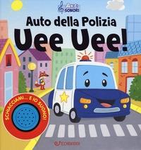 Auto della polizia uee uee!