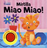 Mirtilla miao miao!
