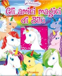 Gli amici magici di Bilù