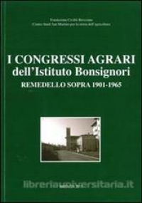 I congressi agrari dell'Istituto Bonsignori