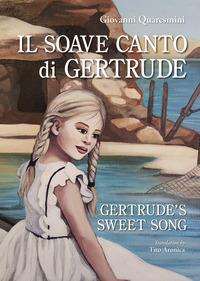 Il soave canto di Gertrude