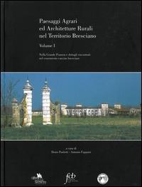Paesaggi agrari ed architetture rurali nel territorio bresciano