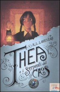 Thea e i serpenti del caos / R. L. LaFevers ; traduzione di Maria Bastanzetti ; illustrazioni di Iacopo Bruno