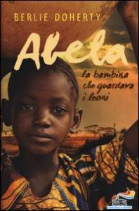 Abela, la bambina che guardava i leoni