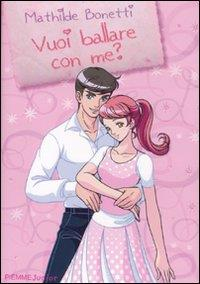 Vuoi ballare con me?