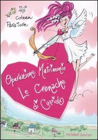 Operazione matrimonio. Le cronache di Cupido