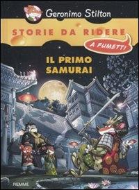 Il primo samurai / Geronimo Stilton