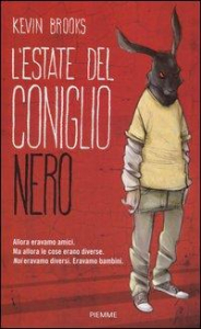 L'estate del coniglio nero / Kevin Brooks