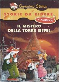 Il mistero della torre Eiffel / Geronimo Stilton