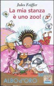 La mia stanza è uno zoo!