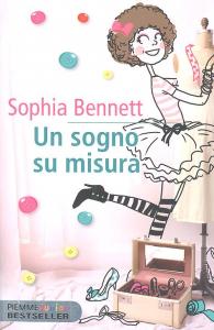 Un sogno su misura / Sophia Bennett ; traduzione di Francesca Flore