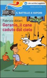 Geranio, il cane caduto dal cielo / Fabrizio Altieri ; illustrazioni di Sara Gavioli