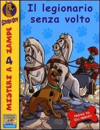 Scooby-Doo!. Il legionario senza volto