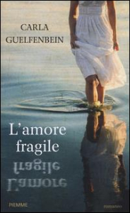 L' amore fragile