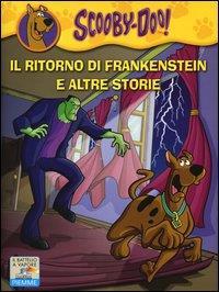 Scooby-Doo! Il ritorno di Frankenstein e altre storie