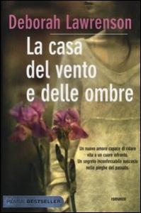 La casa del vento e delle ombre / Deborah Lawrenson ; traduzione di Alessandra Petrelli