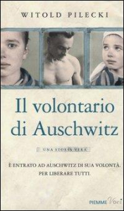 Il volontario di Auschwitz