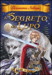 Le 13 spade. [4]:  Il segreto del lupo