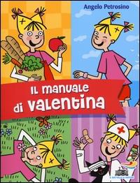 Il manuale di Valentina