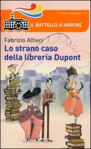 Lo strano caso della libreria Dupont / Fabrizio Altieri ; illustrazioni di Claudia Petrazzi