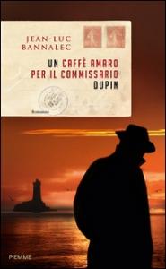 Un caffé amaro per il commissario Dupin