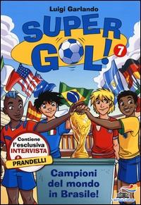 Campioni del mondo in Brasile!