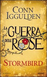 Stormbird. La guerra delle Rose