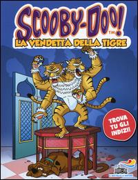 La vendetta della tigre / testo di Cristina Brambilla