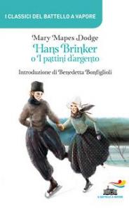 Hans Brinker, o I pattini d'argento