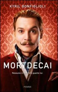 Mortdecai / Kyril Bonfiglioli. Volume 1